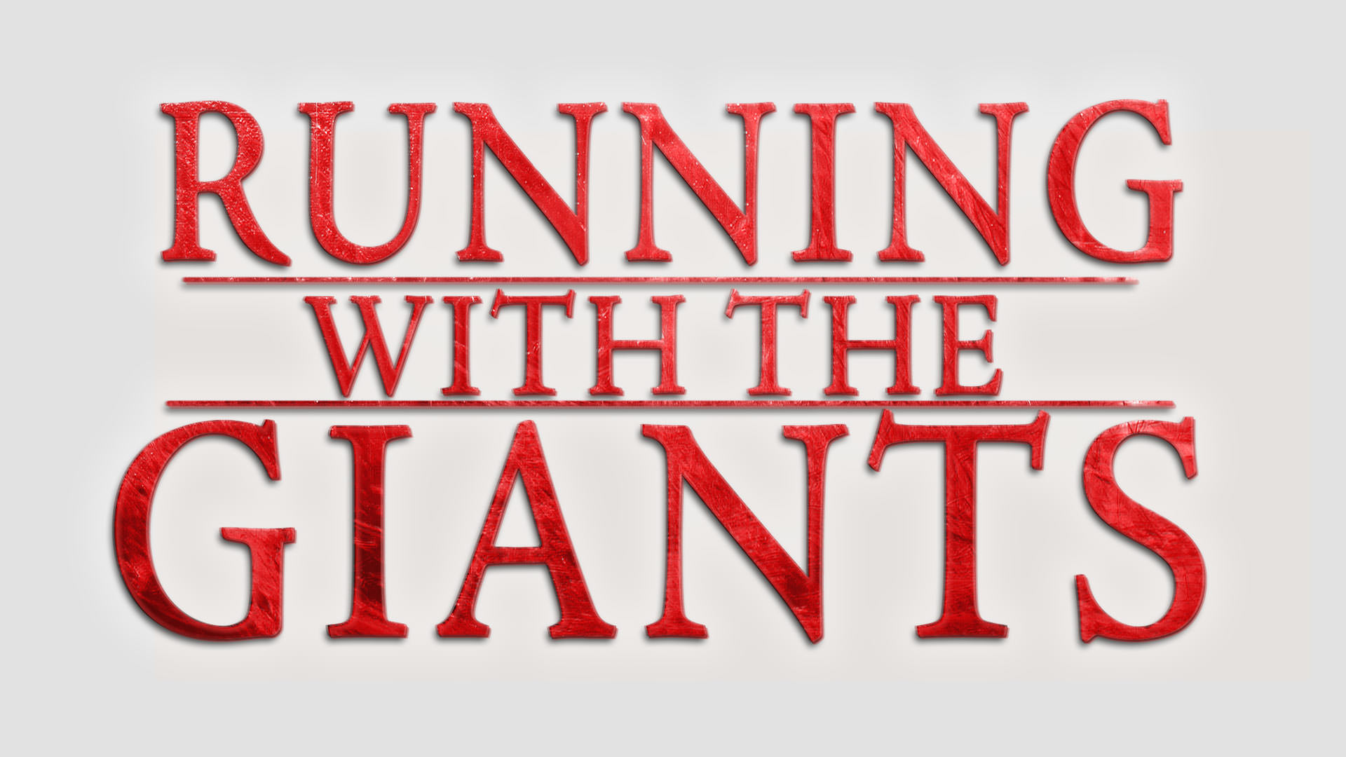 Current Series: Running With Giants
